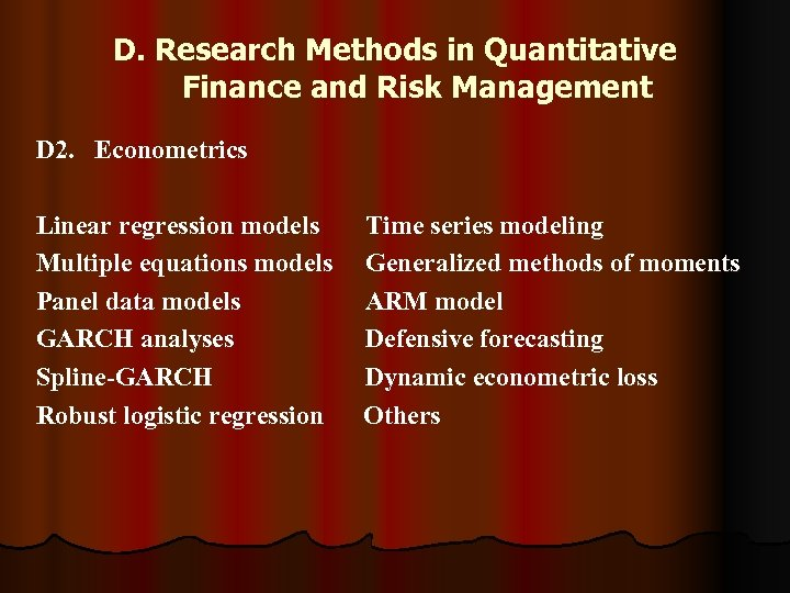 D. Research Methods in Quantitative Finance and Risk Management D 2. Econometrics Linear regression