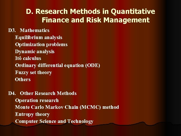 D. Research Methods in Quantitative Finance and Risk Management D 3. Mathematics Equilibrium analysis