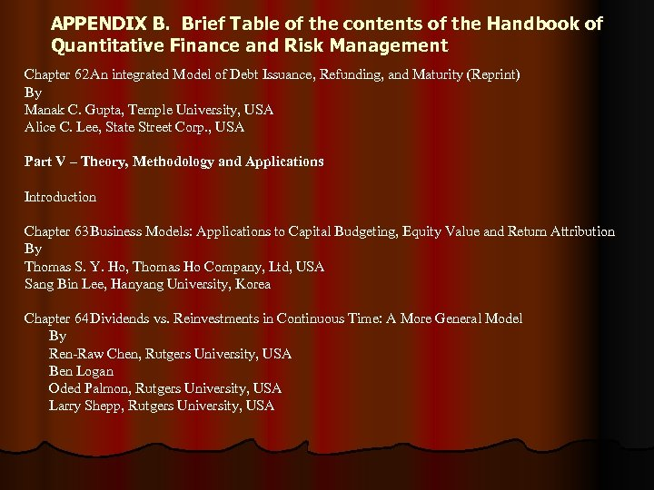 APPENDIX B. Brief Table of the contents of the Handbook of Quantitative Finance and