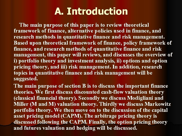 A. Introduction The main purpose of this paper is to review theoretical framework of