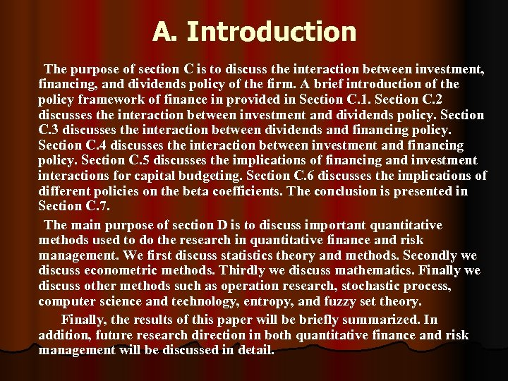 A. Introduction The purpose of section C is to discuss the interaction between investment,