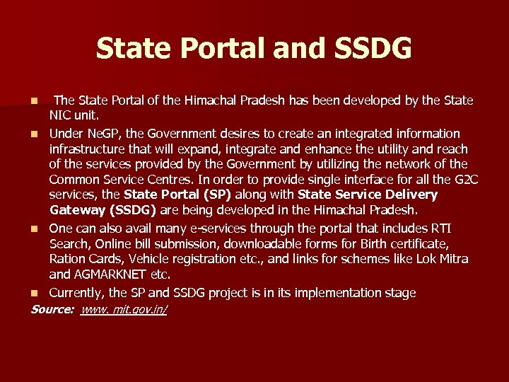 State Portal and SSDG n n The State Portal of the Himachal Pradesh has