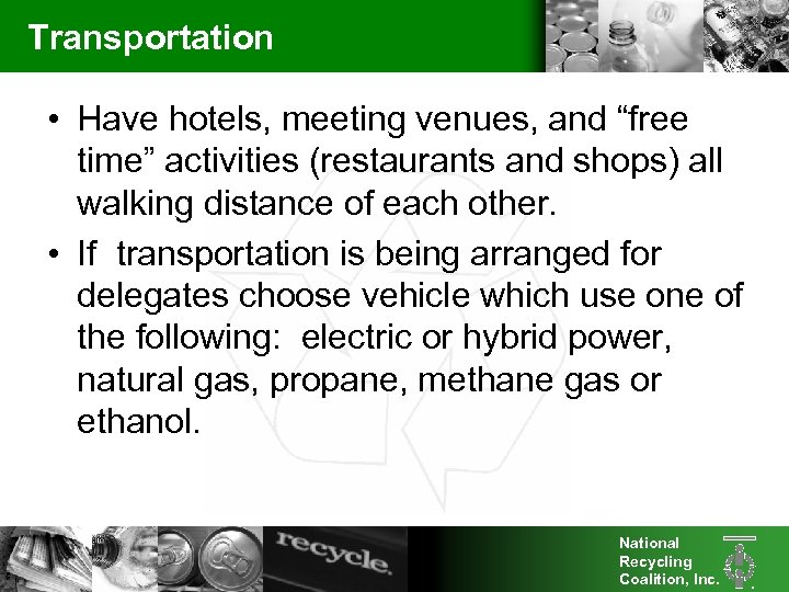 """Transportation • Have hotels, meeting venues, and """"free time"""" activities (restaurants and shops) all"""
