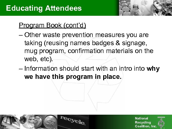 Educating Attendees Program Book (cont'd) – Other waste prevention measures you are taking (reusing