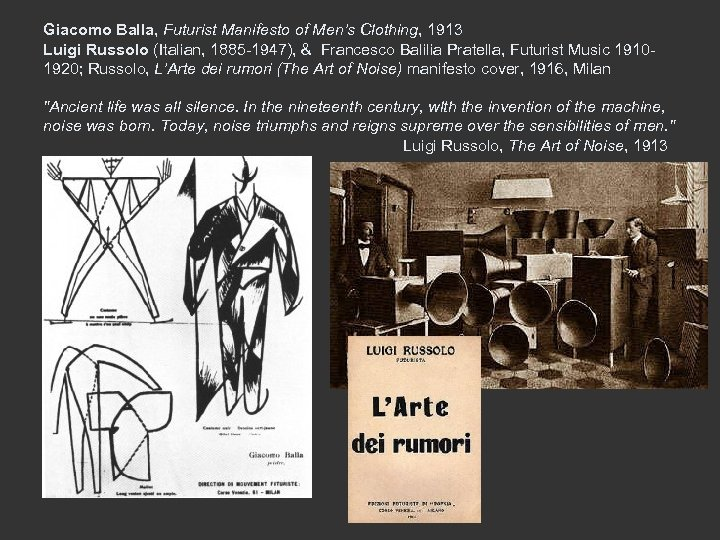 Giacomo Balla, Futurist Manifesto of Men's Clothing, 1913 Luigi Russolo (Italian, 1885 -1947), &