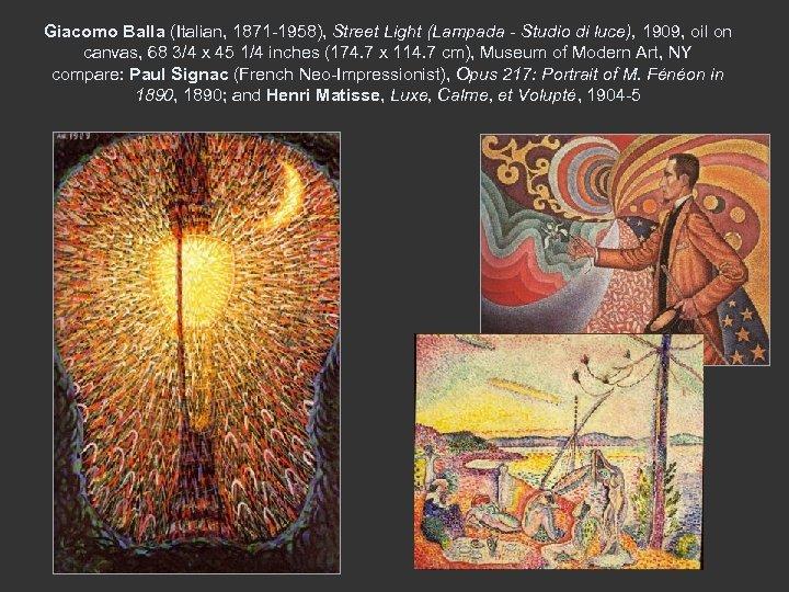 Giacomo Balla (Italian, 1871 -1958), Street Light (Lampada - Studio di luce), 1909, oil
