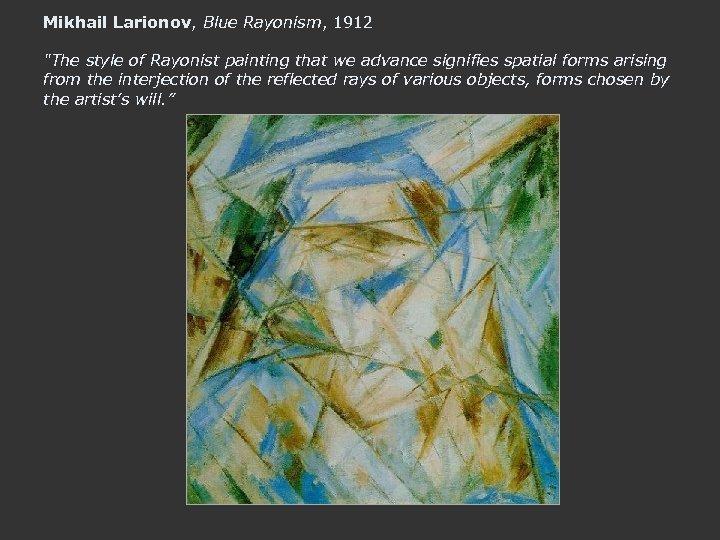 Mikhail Larionov, Blue Rayonism, 1912