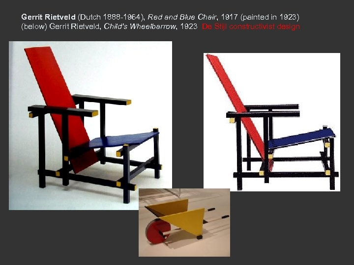 Gerrit Rietveld (Dutch 1888 -1964), Red and Blue Chair, 1917 (painted in 1923) (below)