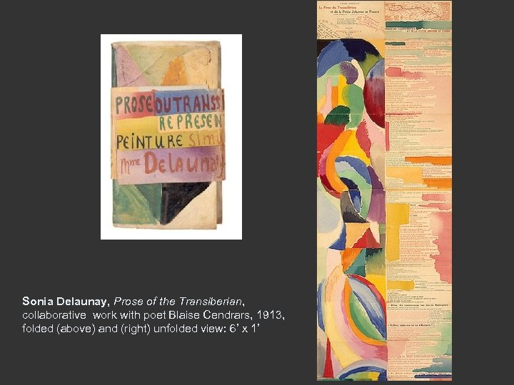 Sonia Delaunay, Prose of the Transiberian, collaborative work with poet Blaise Cendrars, 1913, folded