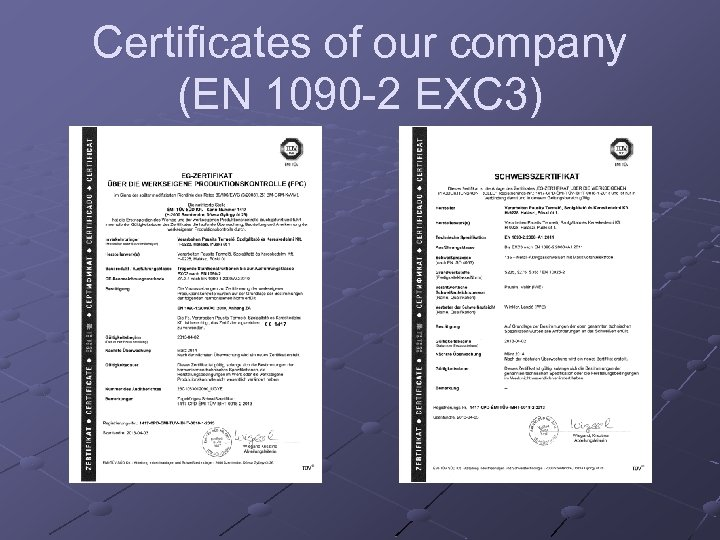 Certificates of our company (EN 1090 -2 EXC 3)
