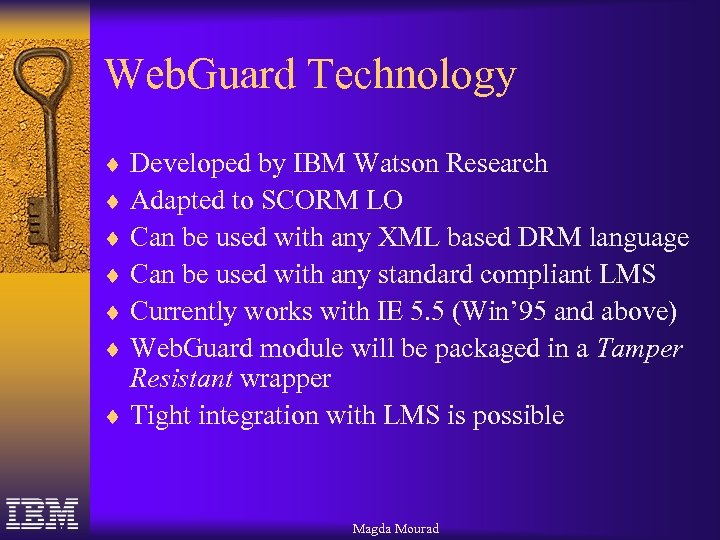 Web. Guard Technology ¨ Developed by IBM Watson Research ¨ Adapted to SCORM LO