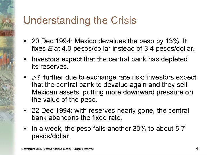 Understanding the Crisis • 20 Dec 1994: Mexico devalues the peso by 13%. It