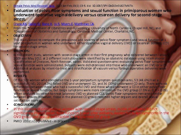 • • • • Female Pelvic Med Reconstr Surg. 2013 Jan-Feb; 19(1): 13