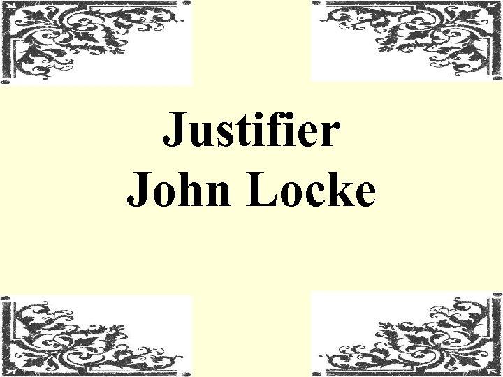 Justifier John Locke