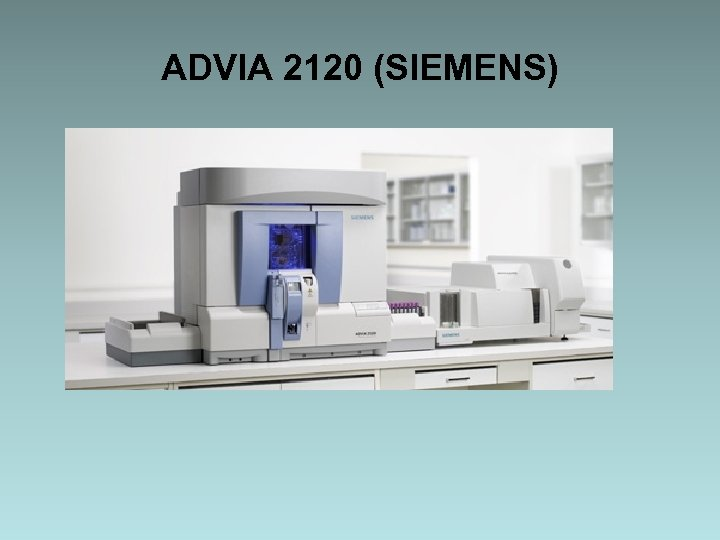 ADVIA 2120 (SIEMENS)