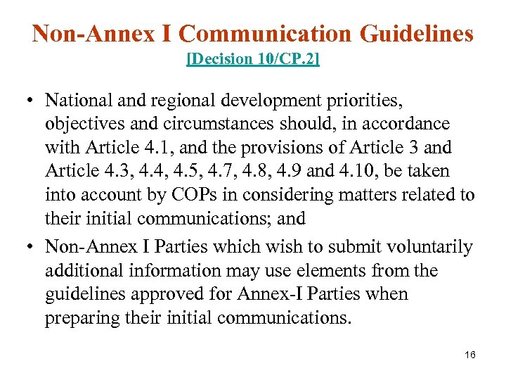 Non-Annex I Communication Guidelines [Decision 10/CP. 2] • National and regional development priorities, objectives