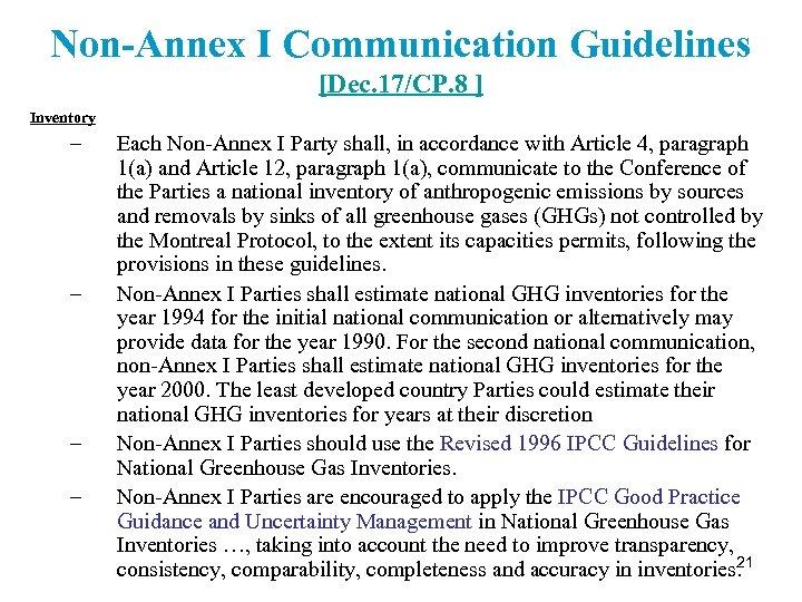 Non-Annex I Communication Guidelines [Dec. 17/CP. 8 ] Inventory – – Each Non-Annex I
