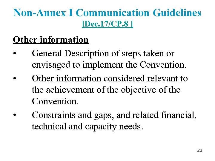 Non-Annex I Communication Guidelines [Dec. 17/CP. 8 ] Other information • General Description of