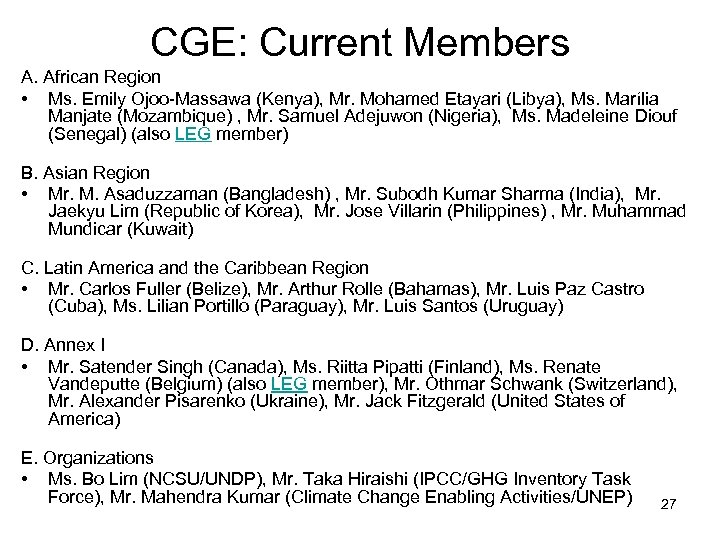CGE: Current Members A. African Region • Ms. Emily Ojoo-Massawa (Kenya), Mr. Mohamed Etayari