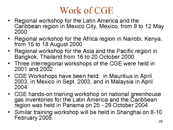 Work of CGE • Regional workshop for the Latin America and the Caribbean region