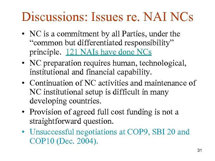 Discussions: Issues re. NAI NCs • NC is a commitment by all Parties, under