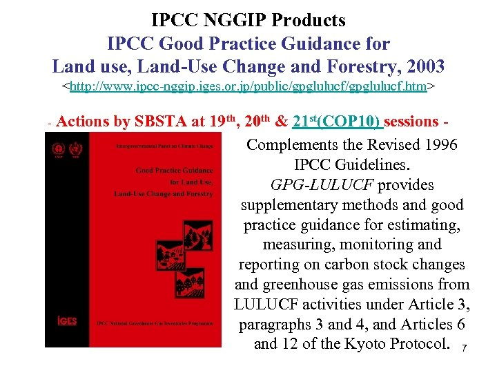 IPCC NGGIP Products IPCC Good Practice Guidance for Land use, Land-Use Change and Forestry,