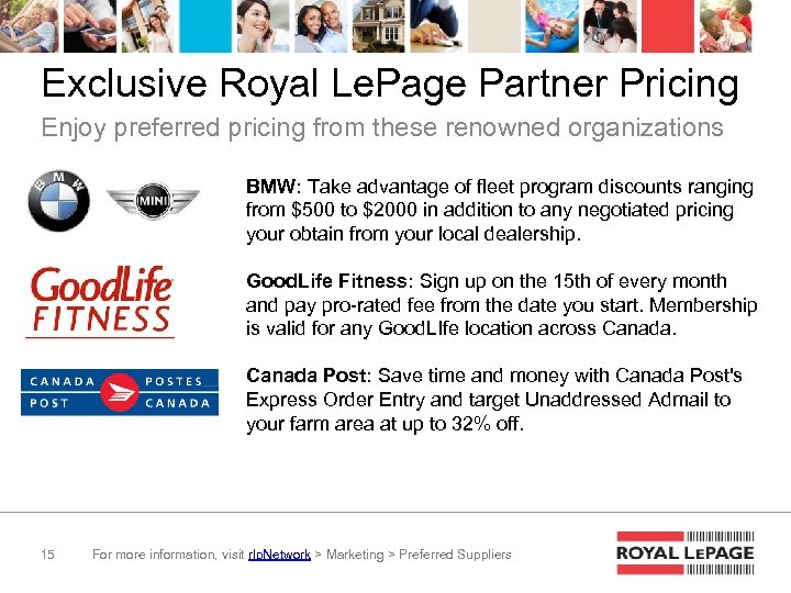 Exclusive Royal Le. Page Partner Pricing Enjoy preferred pricing from these renowned organizations BMW: