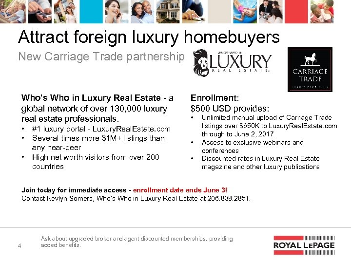Attract foreign luxury homebuyers New Carriage Trade partnership Who's Who in Luxury Real Estate