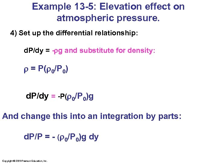 Example 13 -5: Elevation effect on atmospheric pressure. 4) Set up the differential relationship: