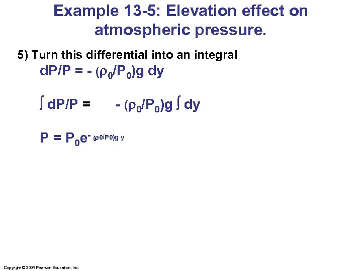 Example 13 -5: Elevation effect on atmospheric pressure. 5) Turn this differential into an