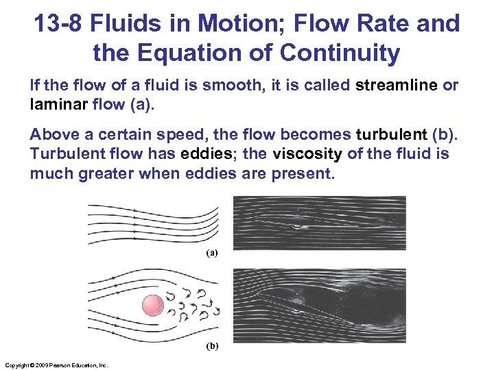13 -8 Fluids in Motion; Flow Rate and the Equation of Continuity If the
