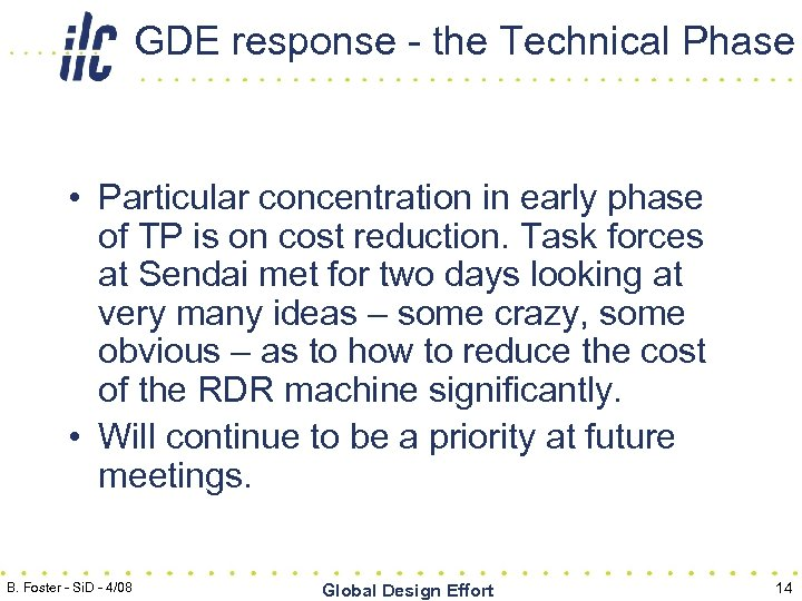 GDE response - the Technical Phase • Particular concentration in early phase of TP