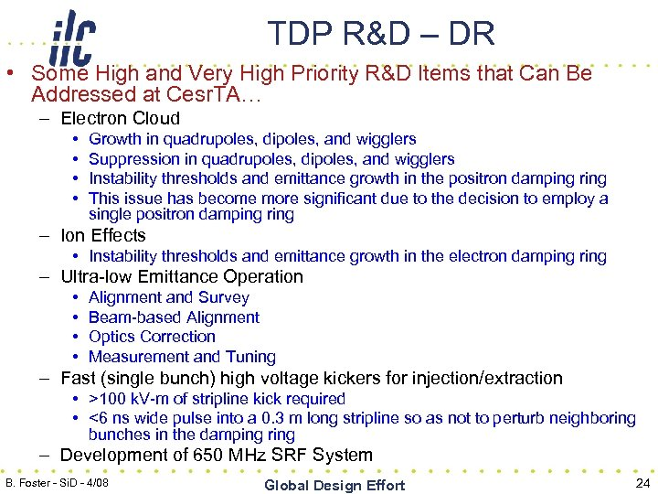 TDP R&D – DR • Some High and Very High Priority R&D Items that