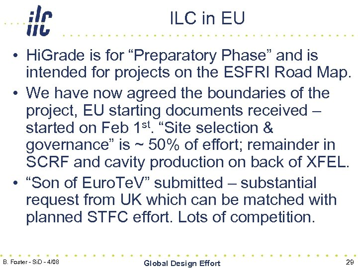 "ILC in EU • Hi. Grade is for ""Preparatory Phase"" and is intended for"