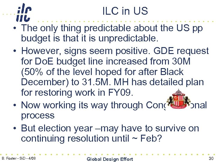 ILC in US • The only thing predictable about the US pp budget is