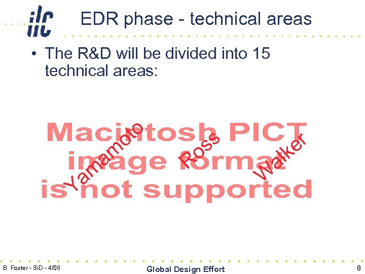 EDR phase - technical areas • The R&D will be divided into 15 technical