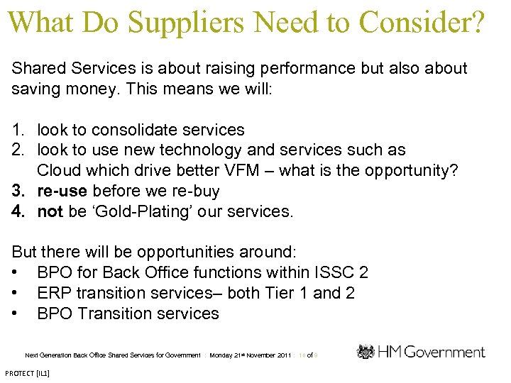 What Do Suppliers Need to Consider? Shared Services is about raising performance but also