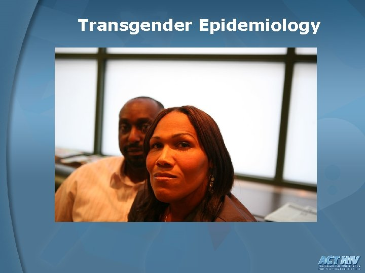 Transgender Epidemiology