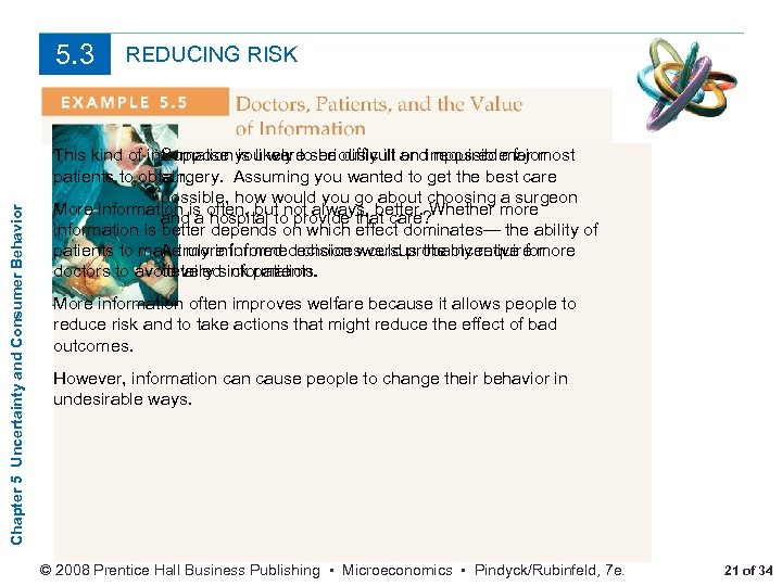 Chapter 5 Uncertainty and Consumer Behavior 5. 3 REDUCING RISK This kind of information