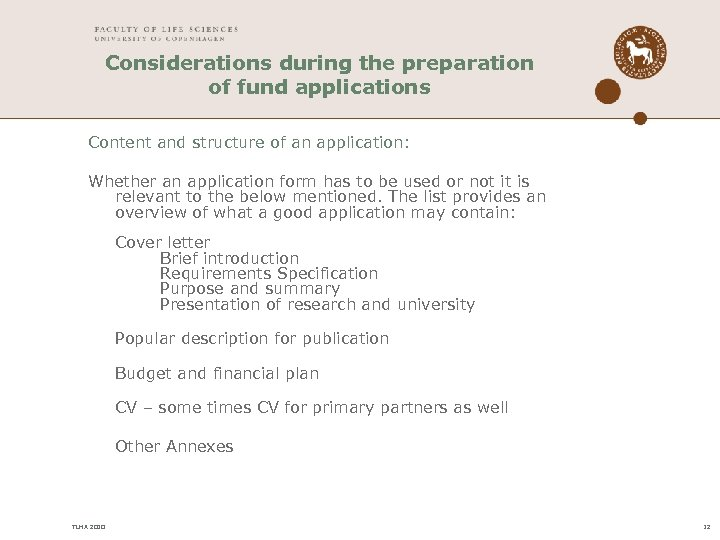 Considerations during the preparation of fund applications Content and structure of an application: Whether