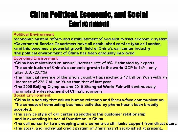 China Political, Economic, and Social Environment Political Environment • economic system reform and establishment