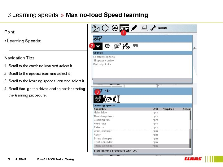 3 Learning speeds » Max no-load Speed learning Point: 1 • Learning Speeds: 2