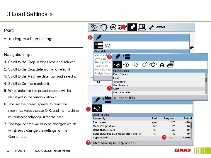 3 Load Settings » 1 Point: • Loading machine settings: 2 Navigation Tips: 3