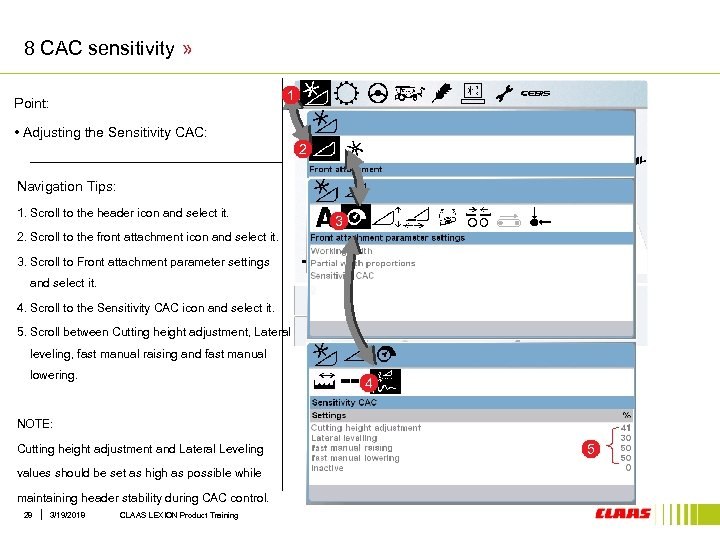 8 CAC sensitivity » 1 Point: • Adjusting the Sensitivity CAC: 2 Navigation Tips: