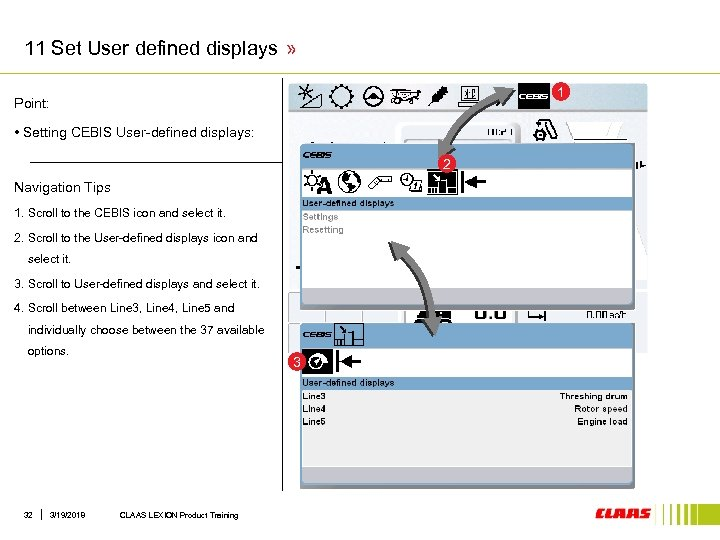 11 Set User defined displays » 1 Point: • Setting CEBIS User-defined displays: 2