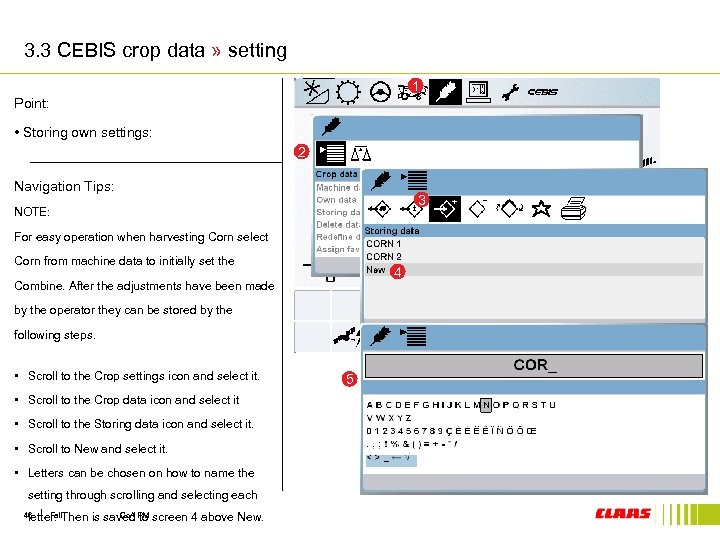 3. 3 CEBIS crop data » setting 1 Point: • Storing own settings: 2