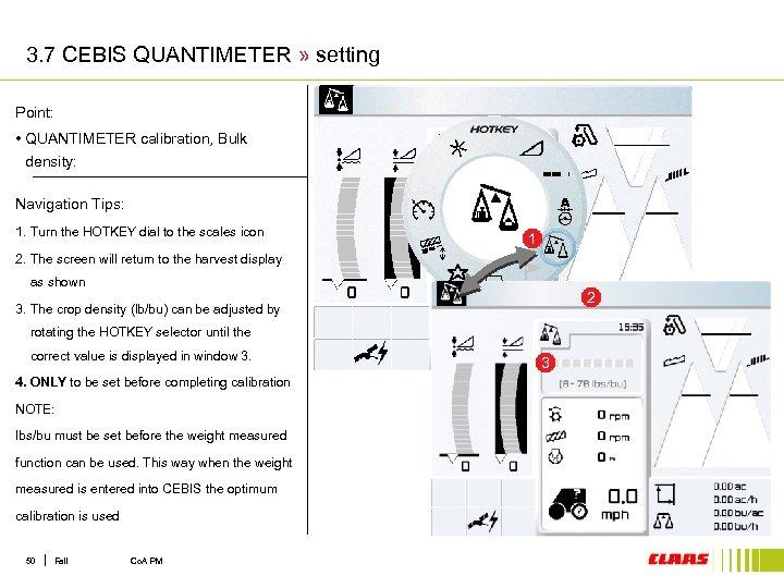 3. 7 CEBIS QUANTIMETER » setting Point: • QUANTIMETER calibration, Bulk density: Navigation Tips: