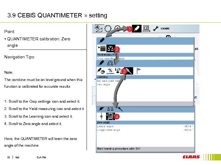 3. 9 CEBIS QUANTIMETER » setting 1 Point: • QUANTIMETER calibration: Zero angle 2