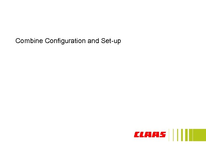 Combine Configuration and Set-up