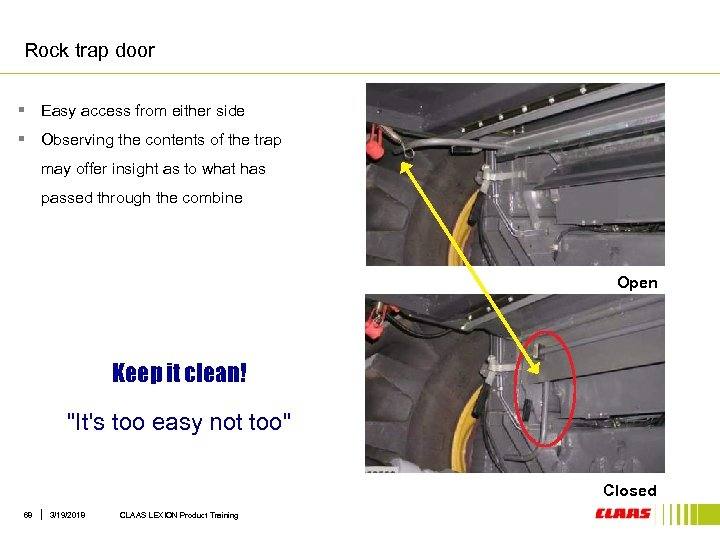 Rock trap door § Easy access from either side § Observing the contents of